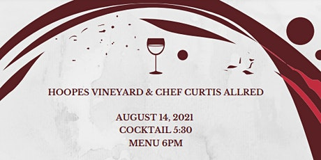 Exclusive Hoopes Wine Dinner and Pairings with Chef Curtis Allred tickets