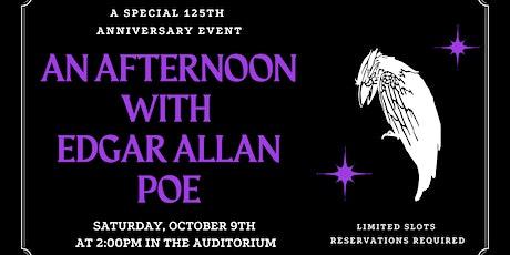 An Afternoon with Edgar Allen Poe tickets