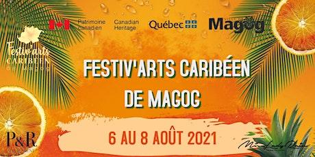 Festiv'Arts Caribéen de Magog billets