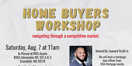 Home Buyers Workshop: How to Navigate a Competitive Market tickets