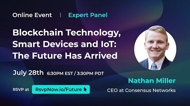 Blockchain Technology, Smart Devices and IoT: The Future [Expert Panel] image