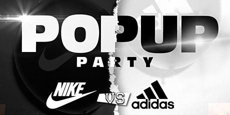 Nike vs Adidas Pop Up Party tickets