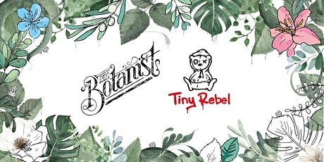 Tiny Rebel Takeover - The Botanist Terrace tickets