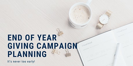 End of year giving campaign planning tickets