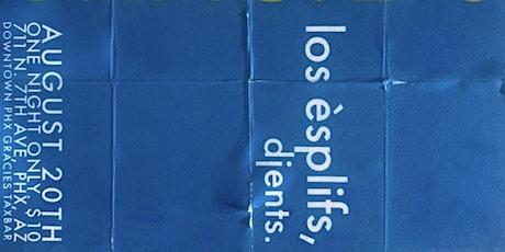 Los Esplifs x Djents - One Night Only tickets