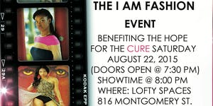 I Am Fashion Event benefiting the hope for the cure