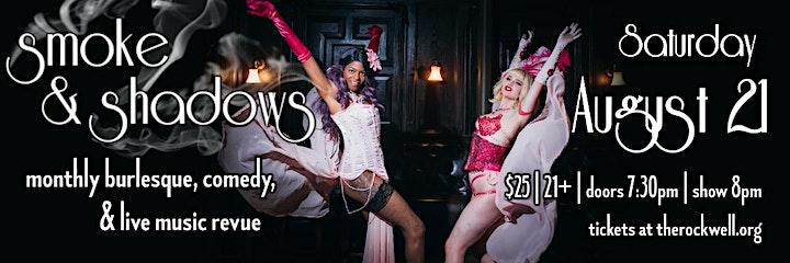 Smoke & Shadows: Burlesque & Variety Show image