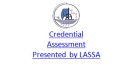 Credential Assessment Presented by LASSA tickets