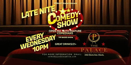 The LATE NIGHT Comedy Show + Open Mic tickets