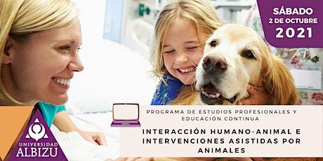 Interacción Humano-Animal e Intervenciones Asistidas por Animales bilhetes
