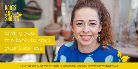 Roots & Shoots  - Information session for our business start up course tickets