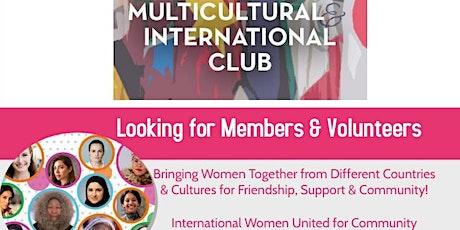 Multicultural International Club-Looking for Members & Volunteers (MD/DC/VA tickets