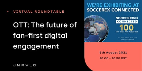 UNRLD invites you to Soccerex Connected 100 tickets