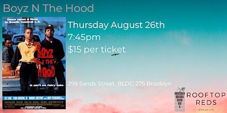 Boyz N The Hood tickets
