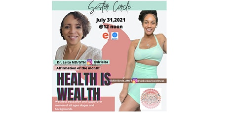 Sister Circle: Health Is Wealth! tickets