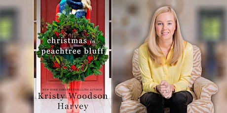 Kristy Woodson Harvey | Christmas in Peachtree Bluff tickets
