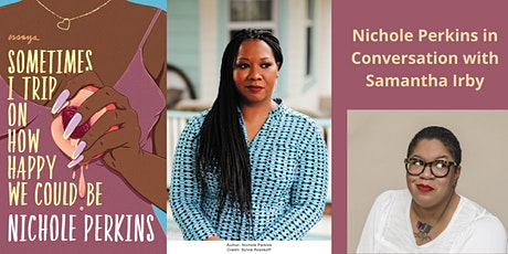 Author Nichole Perkins in Conversation with Samantha Irby - Virtual Event tickets