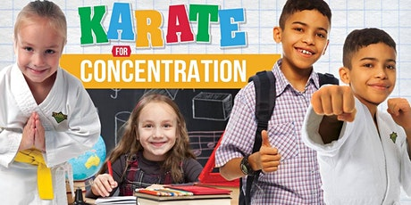FREE KARATE for Concentration Workshop for KIDS Ages 5-12 tickets