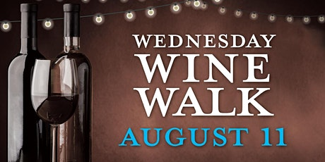 Downtown South Bend August Wine Walk tickets