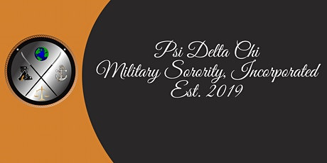 Psi Delta Chi Military Sorority, Inc. Informational Sessions Tickets