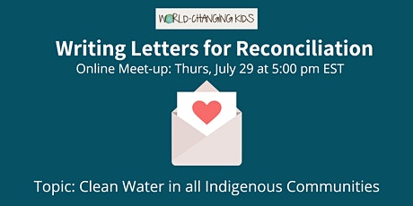 Writing Letters for Reconciliation: Clean Drinking Water tickets