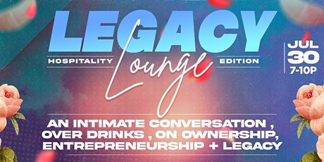 Legacy Lounge:  Hospitality Edition tickets