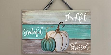 Thankful Grateful Blessed Teal Pumpkin  Paint & Sip Art Class  Winery tickets