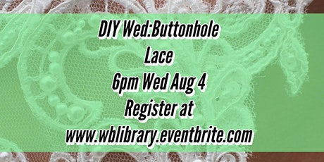 Zoom DIY Wednesday: Buttonhole Lace tickets