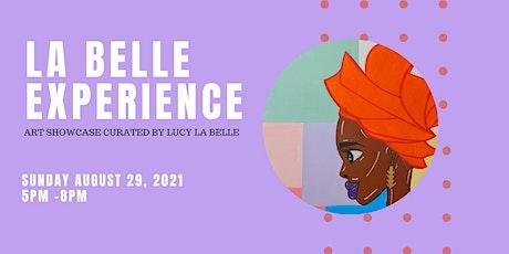 LA BELLE EXPERIENCE tickets