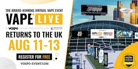 VAPE LIVE UK 2021 tickets