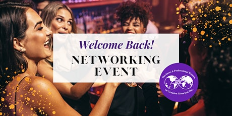 Welcome Back! Networking Event tickets