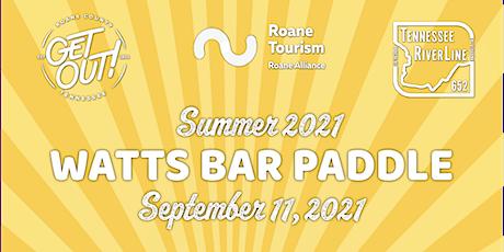 Watts Bar Paddle - Summer 2021 tickets