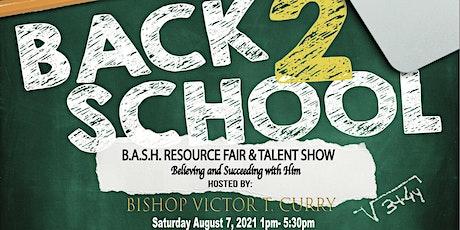 FREE  WMBM, CARES,  NBBC BACK 2 SCHOOL B.A.S.H. RESOURCE FAIR & TALENT SHOW tickets