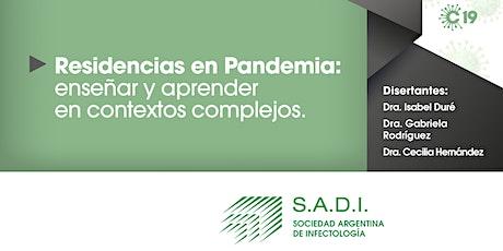 Residencias en pandemia: enseñar y aprender en contextos complejos entradas