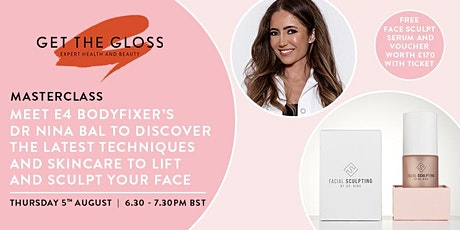 Join our 'lift and refresh' masterclass & get a £120 Face Sculpt Serum! tickets