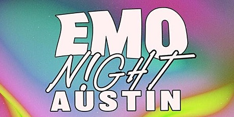 TX Emo Club Presents: EMO NIGHT AUSTIN tickets
