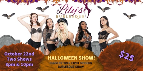 LILY'S BURLESQUE SHOW!  Halloween Edition! tickets