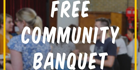 Free Community Banquet (25th July) tickets