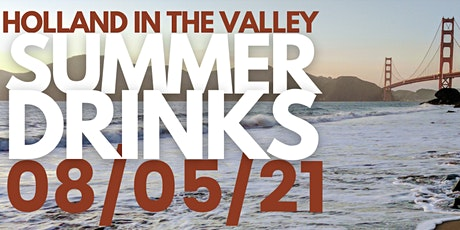 Holland in the Valley Summer Drinks tickets