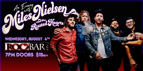 An Evening with MILES NIELSEN and The RUSTED HEARTS tickets