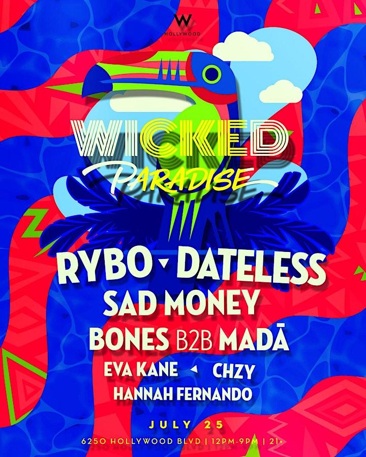 Wicked Paradise 'Hollywood' ft. Rybo, Dateless & Sad Money image