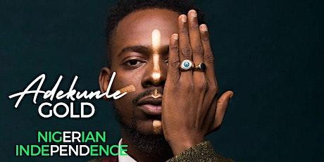 ADEKUNLE GOLD LIVE @ NIGERIAN INDEPENDENCE LA tickets