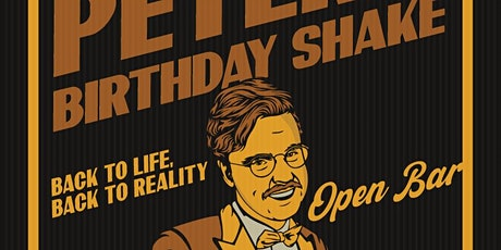 Peter's Birthday Shake tickets