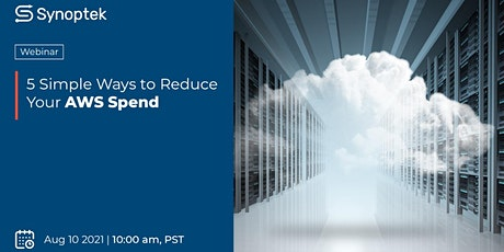 Webinar: 5 Simple Ways to Reduce Your AWS Spend tickets
