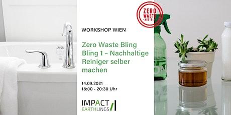 Workshop Zero Waste Bling Bling 1 –  Reiniger selber machen Tickets