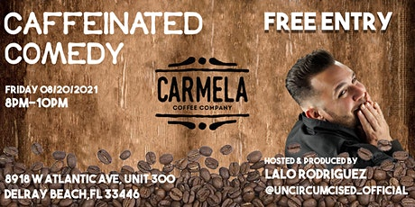 Stand-Up Comedy | Carmela Coffee Co | Delray Beach (FREE SHOW) tickets