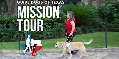 Guide Dogs of Texas Mission Tour - September 2021 tickets