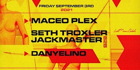 Maceo Plex & Seth Troxler b2b Jackmaster @ Club Space Miami tickets