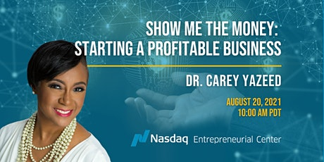 Show Me The Money | Starting A Profitable Business tickets