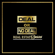 Deal or No Deal - For Real Estate Investors tickets